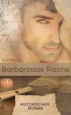 Barbarossas Rache - Historischer Roman (Illustrierte Ausgabe) (ebook)