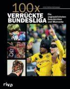 100x verrückte Bundesliga (ebook)