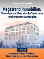 MEGATREND IMMOBILIEN - TEIL 2