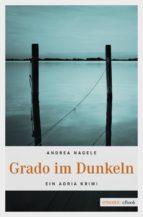 Grado im Dunkeln (ebook)