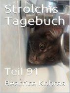 STROLCHIS TAGEBUCH (TEIL 91)