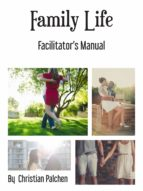FAMILY LIFE FACILITATORS MANUAL