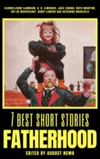 7 BEST SHORT STORIES - FATHERHOOD