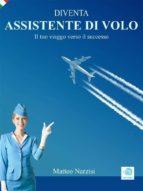 DIVENTA ASSISTENTE DI VOLO - Il tuo viaggio verso il successo (ebook)