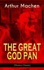 THE GREAT GOD PAN (Horror Classic) (ebook)