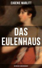 DAS EULENHAUS (Historische Liebesgeschichte) (ebook)