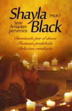Serie Amantes perversos. Pack 1 (ebook)