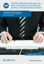 Utilización de las bases de datos relacionales en el sistema de gestión y almacenamiento de datos. ADGD0208 (ebook)