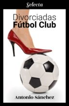 DIVORCIADAS FÚTBOL CLUB