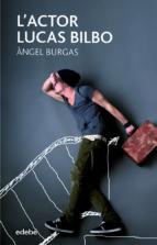 L'actor Lucas Bilbo (ebook)