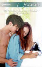 Rivalidad amorosa (ebook)
