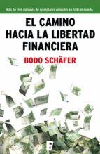El camino hacia la libertad financiera (ebook)
