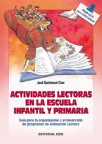 ACTIVIDADES LECTORAS EN LA ESCUELA INFANTIL Y PRIMARIA