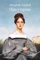 Hijas y esposas (ebook)
