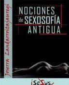 NOCIONES DE SEXOSOFÍA ANTIGUA (ebook)