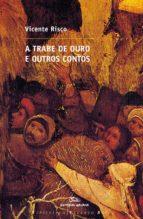 A trabe de ouro e outros contos (ebook)