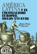 América Latina y el colonialismo europeo (ebook)