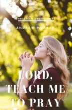 Lord, Teach me to pray (ebook)