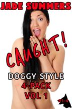 Caught! Doggy Style 4-Pack Vol 1  (ebook)