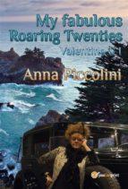 My fabulous Roaring Twenties - Valentino & I (ebook)