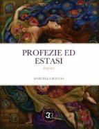 Profezie ed estasi (ebook)