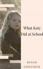 What Katy Did at School (ebook)