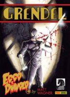 Grendel - Ecco il Diavolo 0 (ebook)