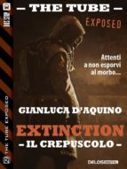 Extinction II - Il crepuscolo (ebook)