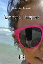 Mare mosso, l'imaginoso (ebook)