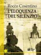 L'eloquenza del silezio (ebook)