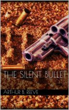 The Silent Bullet (ebook)