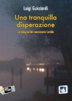 Una tranquilla disperazione (ebook)