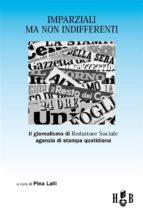 Imparziali ma non indifferenti (ebook)