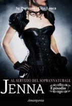 Jenna - Episodio VII