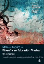 MANUAL OXFORD DE FILOSOFÍA EN EDUCACIÓN MUSICAL
