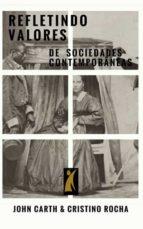 Refletindo valores em sociedades contemporâneas (ebook)