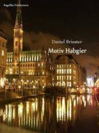MOTIV HABGIER