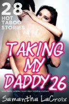 Taking My Daddy #26 (ebook)