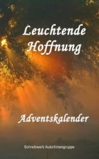 LEUCHTENDE HOFFNUNG