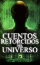 Cuentos Retorcidos Del Universo (ebook)