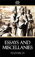 Essays and Miscellanies (ebook)