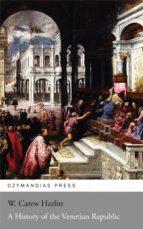 A History of the Venetian Republic (ebook)