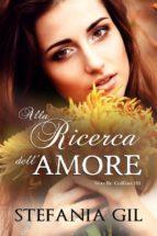 Alla Ricerca Dell'amore (ebook)