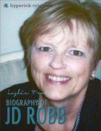 J.D. Robb: A Biography (ebook)