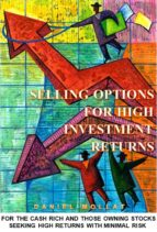 Selling Options For High Investment Returns (ebook)