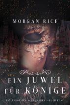 Ein Juwel für Könige (Ein Thron für Schwestern —Buch Fünf) (ebook)