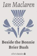 Beside the Bonnie Brier Bush (ebook)