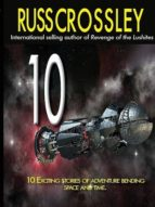 10 BY RUSS CROSSLEY