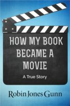 How My Book Became a Movie (ebook)