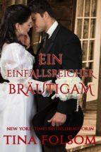 Ein einfallsreicher Bräutigam (ebook)